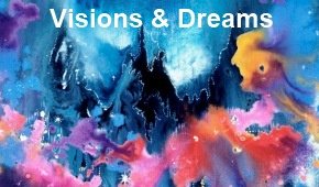 Visions & Dreams Archive